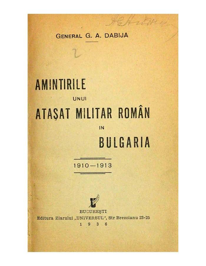 Amintirile unui Atasat Militar Roman in Bulgaria 1910-1913