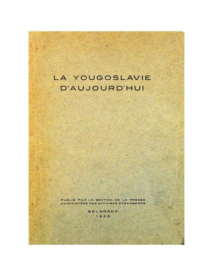 La Yougoslavie D'Aujourd'Hui